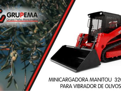 MINICARGADORA MANITOU  3200 VT PARA VIBRADOR DE OLIVOS